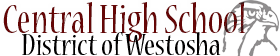 CENTRAL HIGH SCHOOL DISTRICT OF WESTOSHA